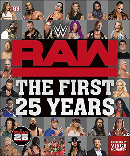 WWE RAW The First 25 Years By Dean Miller