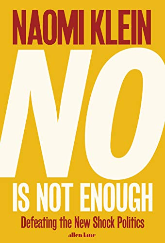 No Is Not Enough: The International Bestseller by Naomi Klein
