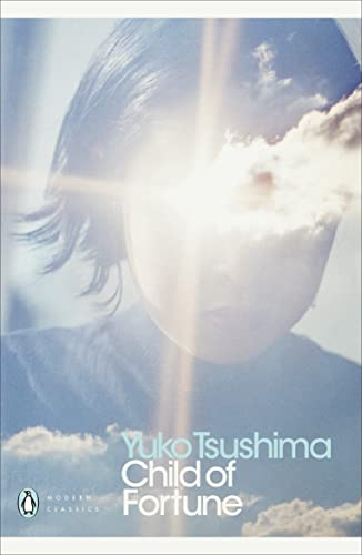 Child of Fortune (Penguin Modern Classics) By Yuko Tsushima
