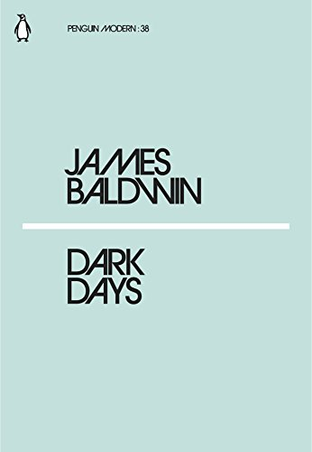 Dark Days (Penguin Modern) By James Baldwin