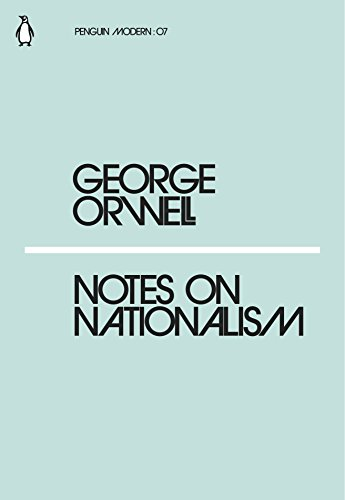 Notes on Nationalism (Penguin Modern) By George Orwell