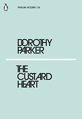 The Custard Heart By Dorothy Parker