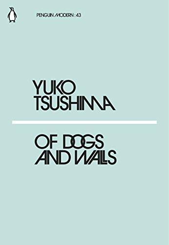 Of Dogs and Walls By Yuko Tsushima