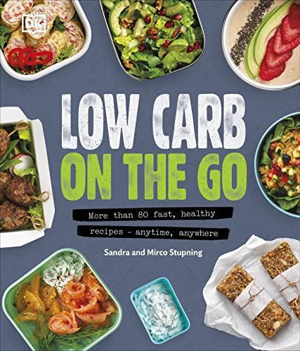 Low Carb On The Go By Sandra Stupning