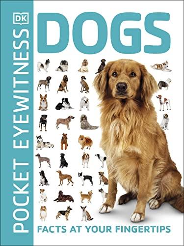 Pocket Eyewitness Dogs By DK