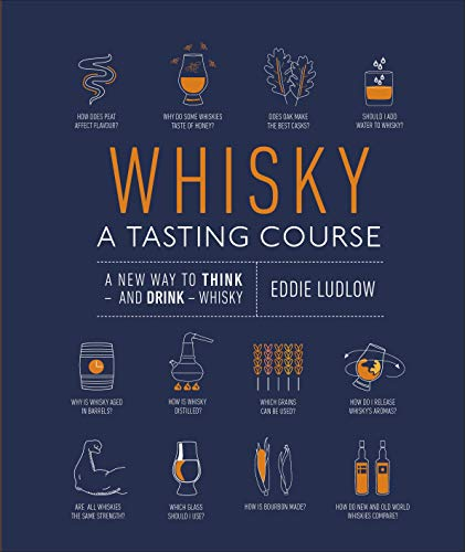 Whisky A Tasting Course By Eddie Ludlow