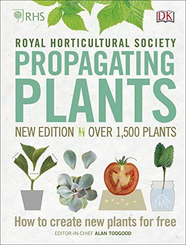 RHS Propagating Plants By Alan Toogood