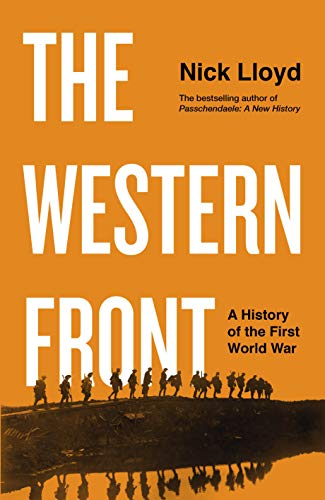 The Western Front By Nick Lloyd