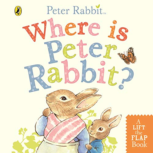 Where is Peter Rabbit? By Beatrix Potter