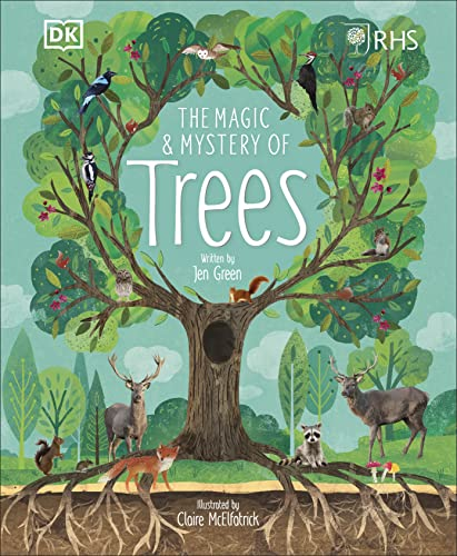 RHS The Magic and Mystery of Trees By Royal Horticultural Society (DK Rights) (DK IPL)