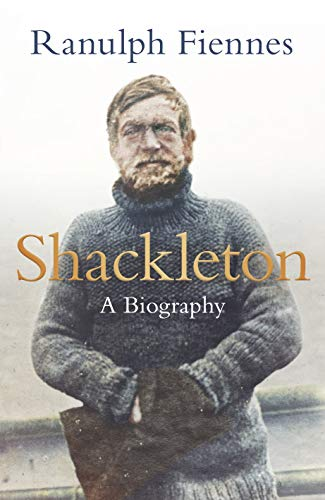 Shackleton von Ranulph Fiennes