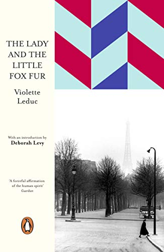The Lady and the Little Fox Fur (Penguin European Writers) By Violette Leduc