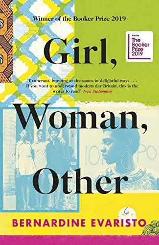 Girl, Woman, Other By Bernardine Evaristo