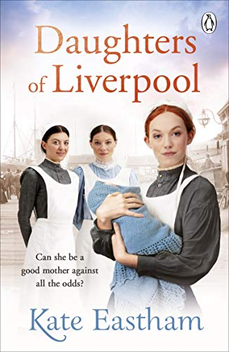 Daughters of Liverpool By Kate Eastham