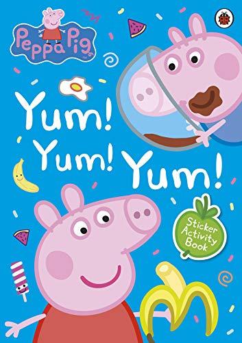 Peppa Pig: Yum! Yum! Yum! Sticker Activity Book By Peppa Pig
