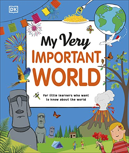 My Very Important World By DK