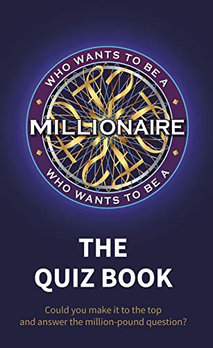 Who Wants to be a Millionaire - The Quiz Book By Sony Pictures Television