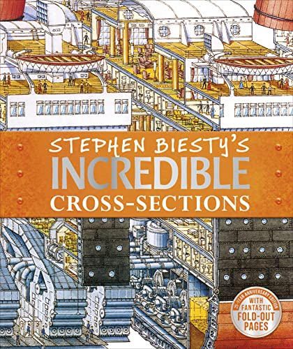 Stephen Biesty's Incredible Cross-Sections von Stephen Biesty