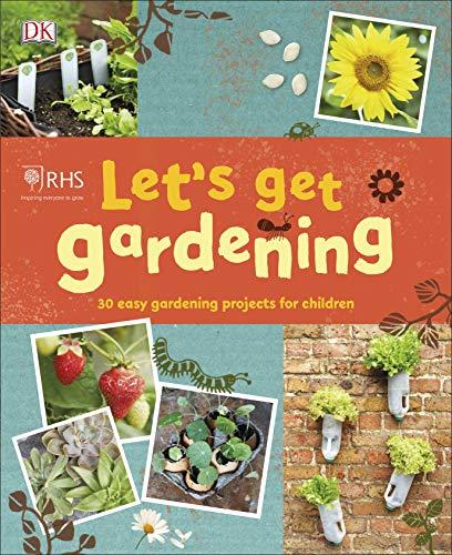 RHS Let's Get Gardening von DK