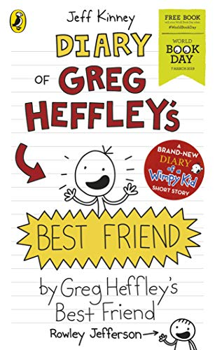 Diary of Greg Heffley's Best Friend: World Book Day 2019 (Diary of a Wimpy Kid) By Jeff Kinney