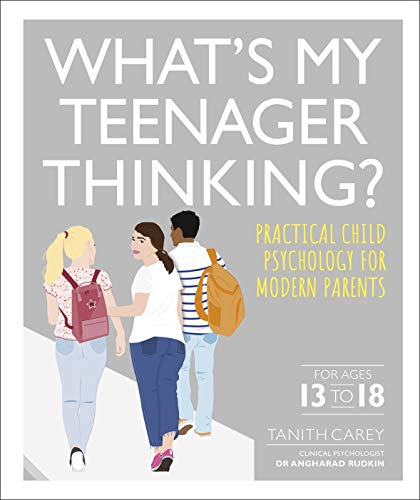 What's My Teenager Thinking? By Tanith Carey