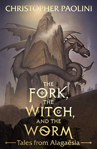 The Fork, the Witch, and the Worm von Christopher Paolini