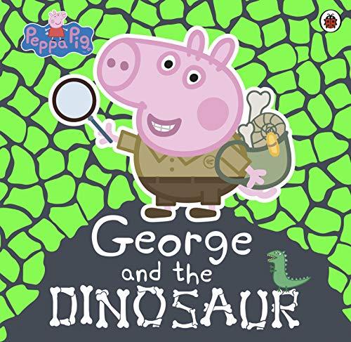 Peppa Pig: George and the Dinosaur By Peppa Pig