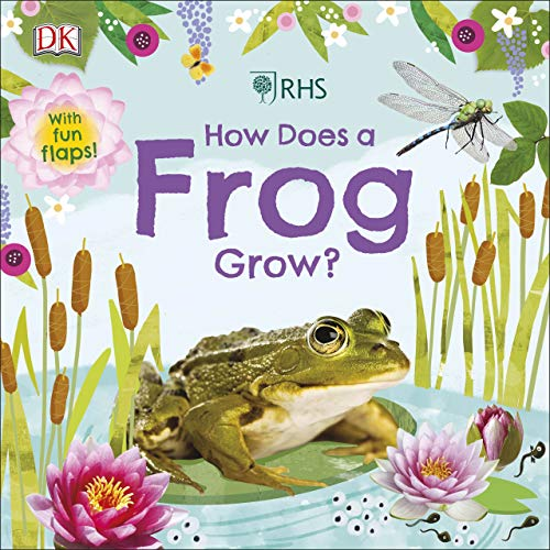 RHS How Does a Frog Grow? By DK