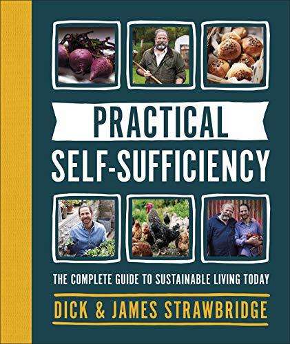 Practical Self-sufficiency By Dick Strawbridge