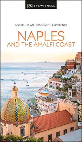 DK Eyewitness Naples and the Amalfi Coast By DK Publishing