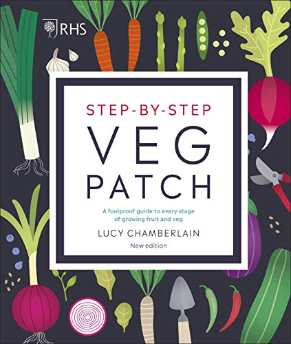 RHS Step-by-Step Veg Patch By Lucy Chamberlain