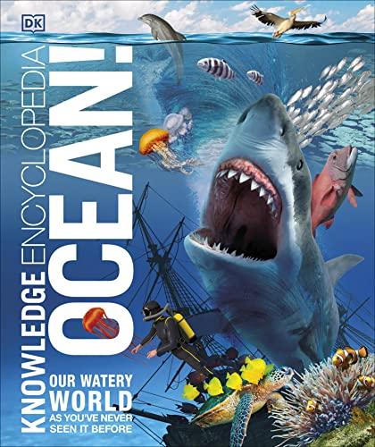 Knowledge Encyclopedia Ocean! By DK