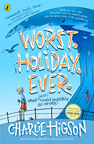 Worst. Holiday. Ever By Charlie Higson