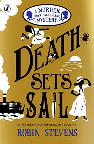Death Sets Sail By Robin Stevens