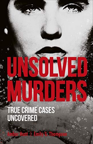 Unsolved Murders von Amber Hunt