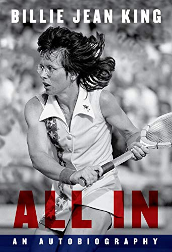 All In By Billie Jean King