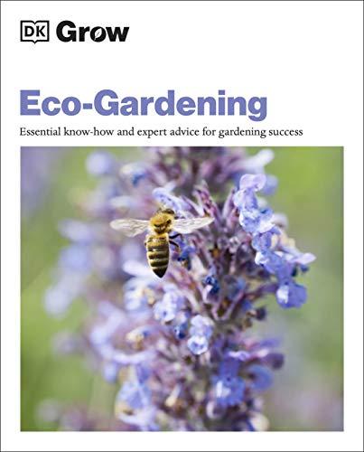 Grow Eco-gardening By Zia Allaway