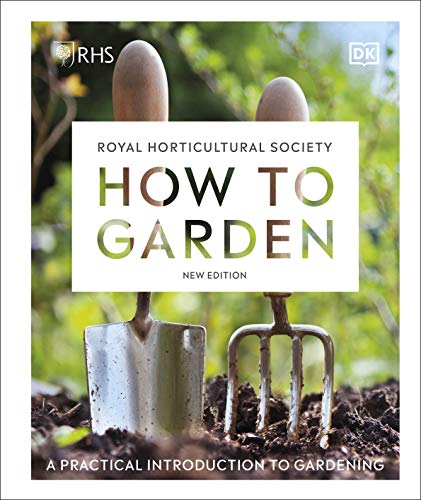 RHS How to Garden New Edition By DK