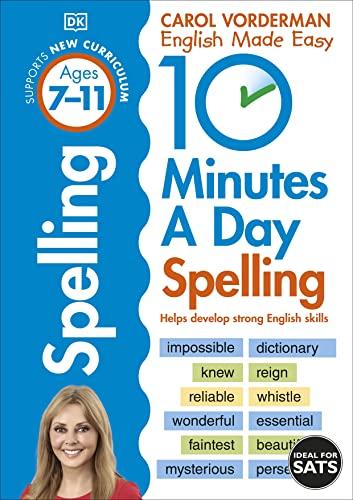 10 Minutes a Day Spelling Ages 7-11 von Carol Vorderman