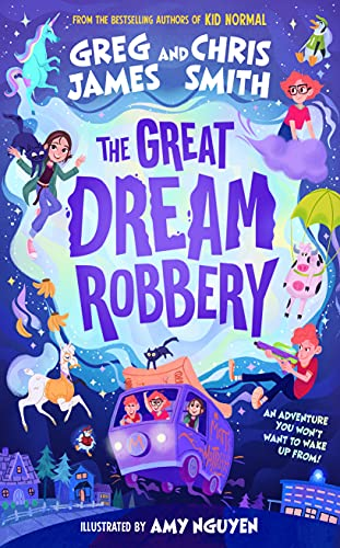 The Great Dream Robbery By Greg James