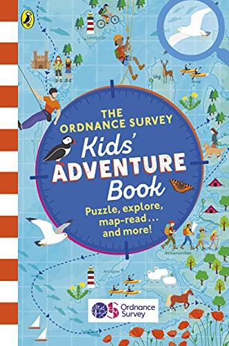 The Ordnance Survey Kids' Adventure Book By Ordnance Survey Leisure Limited