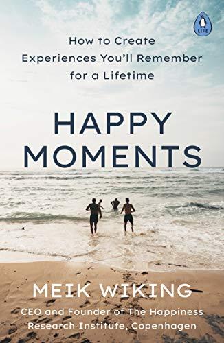 Happy Moments By Meik Wiking