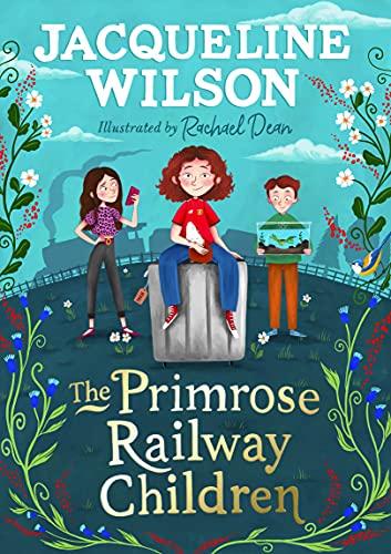 The Primrose Railway Children By Jacqueline Wilson