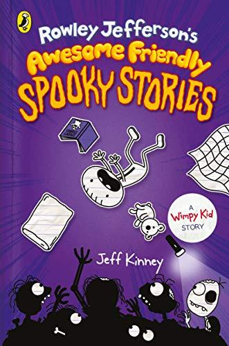 Rowley Jefferson's Awesome Friendly Spooky Stories By Jeff Kinney
