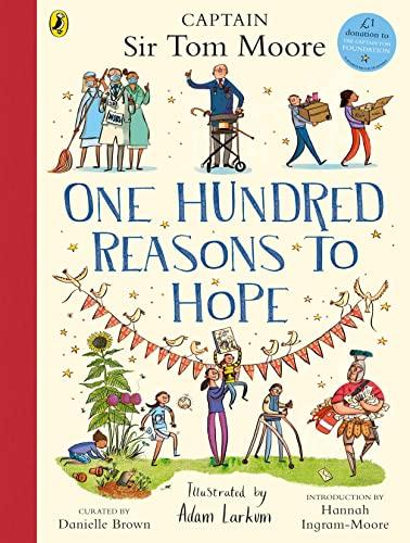 One Hundred Reasons To Hope By Adam Larkum