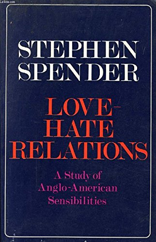 Love-hate Relations By Stephen Spender