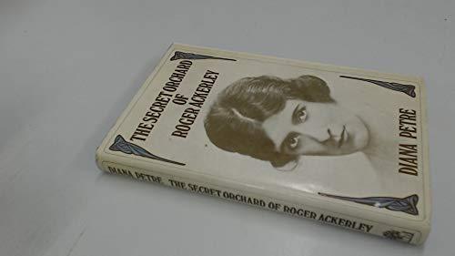 Secret Orchard of Roger Ackerley von Diana Petre