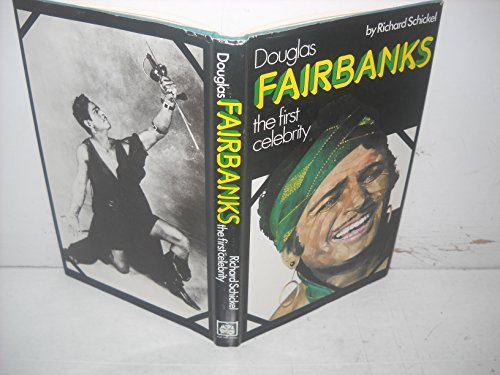 Douglas Fairbanks By Richard Schnickel