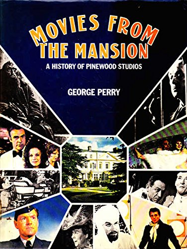 Movies from the Mansion By George Perry