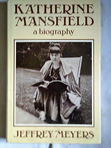 Katherine Mansfield By Jeffrey Meyers